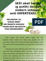 INTERAKSI Obat Herbal (Bawang Putih) Dengan Obat Modern Sabagai Antihipertensi