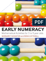 Margaret Sangster Rona Catterall Clare Jarvis Early Numeracy Mathematical Activities for 3 to 5 Year Olds Continuum International Publishing Group 2009