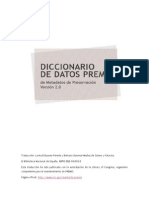 A Spanish translation of the full PREMIS Data Dictionary for Preservation Metadata, version 2.0 is now available