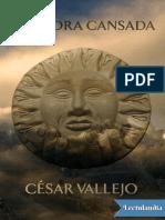 La Piedra Cansada - Cesar Vallejo