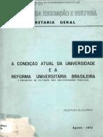 A condição atual da universidade e a reforma universitária brasileira