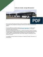 Conheça o Maior Ônibus Do Mundo, Carrega 256 Pessoas