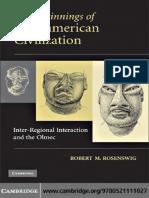 Robert M. Rosenswig The Beginnings of Mesoamerican Civilization Inter-Regional Interaction and the Olmec.pdf