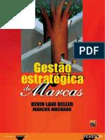 Gestão Estratégica de Marcas - Kevin L. Keller, Marcos Machado