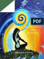 Healing Fear and Trauma With Pranayama and Qigong - C. Marie Long