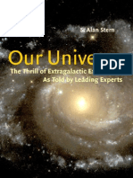Our Universe-- The Thrill of Extra Galactic Exploration