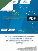 La Banca en La Sombra en Colombia
