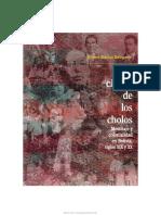 La ciudad de los cholos. Mestizaje y colonialidad en Bolivia, siglos XIX y XX