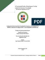 Evaluación Estructural de La Facultad de Ciencias y Tecnología  , Conforme Al Código R-001-11 de La República Dominicana