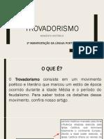 trovadorismo slide