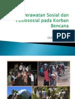 3. Perawatan Sosial dan Psikososial pada Korban Bencana.pptx