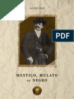 ALCIDES CRUZ - Mestico, Mulato Ou Negro