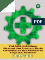 Visi Misi Kebijakan Strategi Dan Program Kerja Nasional k3 2007 2010