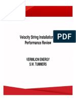 Velocity String Installation and Performance Review