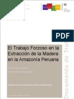 Informe OIT - Trabajo forzoso en la extracción de madera en la amazonía peruana