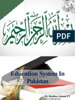 educationsystemofpakistanbyshahbazahmad-191130184537