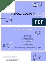 Hipolipidemik Kel. 5 Farmakologi Teori