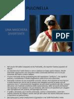 Pulcinella, Una Maschera Divertente Domenico Salvo 1b Servizi Commerciali