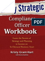 Wildly STRATEGIC Compliance Officer  Workbook_ Learn the Secrets of Strategy and Planning to become an In-Demand  Business Asset.pdf