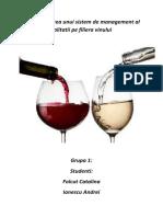 Implementarea Unui Sistem de Management Al Calitatii Pe Filiera Vinului