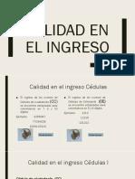 CALIDAD EN EL INGRESO
