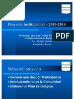 Proyecto Institucional – 2010-2014 - Ricardo Romero - Rector CNBA