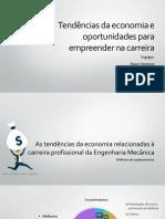 Tendências Da Economia e Oportunidades Para Empreender Na