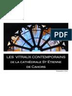 Les Vitraux Contemporains -- En La Cathedrale de Cahors
