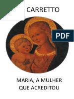 Maria a Mulher Que Acreditou - Carlos Carretto