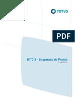 MIT011 - R01PT - Suspensão de Projeto