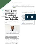 Médico Goiano é Assassinado Por PM Com Tiro Na Cabeça Em Bairro Nobre de Brasília