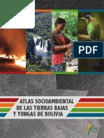 Atlas Sociambiental de Las Tierras Bajas y Los Yungas de Bolivia