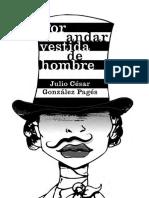 Por Andar Vestida de Hombre Julio Csar Gonzlez Pags