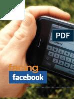Facing Facebook Talking Twitter