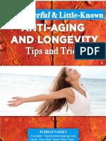 Anti aging and longevity