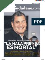 El Ciudadano N 234 . Entrevista Exclusiva Rafael Correa%3A La Mala Prensa Es Mortal