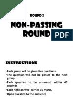 2. Non-passing Round