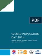 Proceeding World Population Day 2014 - National Seminar Invensting in Young People Jakarta, 14 Juli 2014