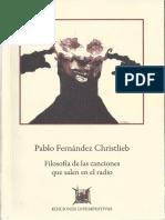 Fernández Chrislieb, Pablo - Filosofia de las canciones que salen en el radio.pdf