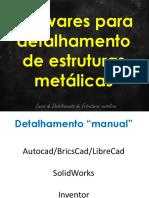 MANUAL DE DETALHAMENTO DE ESTRUTURAS METÁLICAS