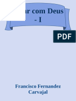 Francisco Fernandez Carvajal - Falar com Deus - v. I