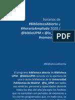 #BibliotecaAbierta #HorarioAmpliado 2020 / @biblioUPM @la_UPM #somosUPM