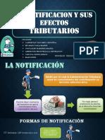 LA-NOTIFICACION-Y-SUS-EFECTOS-TRIBUTARIOS-2.pptx