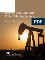 Leo Lester (Eds.) - Energy Relations and Policy Making in Asia-Palgrave Macmillan (2016)