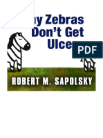 [2012] Why Zebras Don't Get Ulcers by Robert M. Sapolsky    The Acclaimed Guide to Stress, Stress-Related Diseases, and Coping - Now Revised and Updated   Tantor Audio