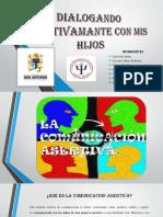 DIALOGANDO-ASERTIVAMANTE-CON-MIS-HIJOS.pptx