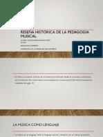 Reseña histórica de la pedagogia musical.pptx