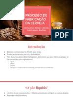 Processo de Fabricação Da Cerveja