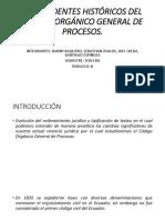 Antecedentes históricos del Código Orgánico General de Procesos.pptx