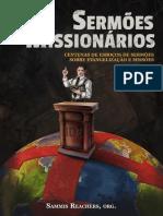 Sermoes Missionarios - Centenas de Esbocos de Sermoes Sobre Evangelizacao e Missoes